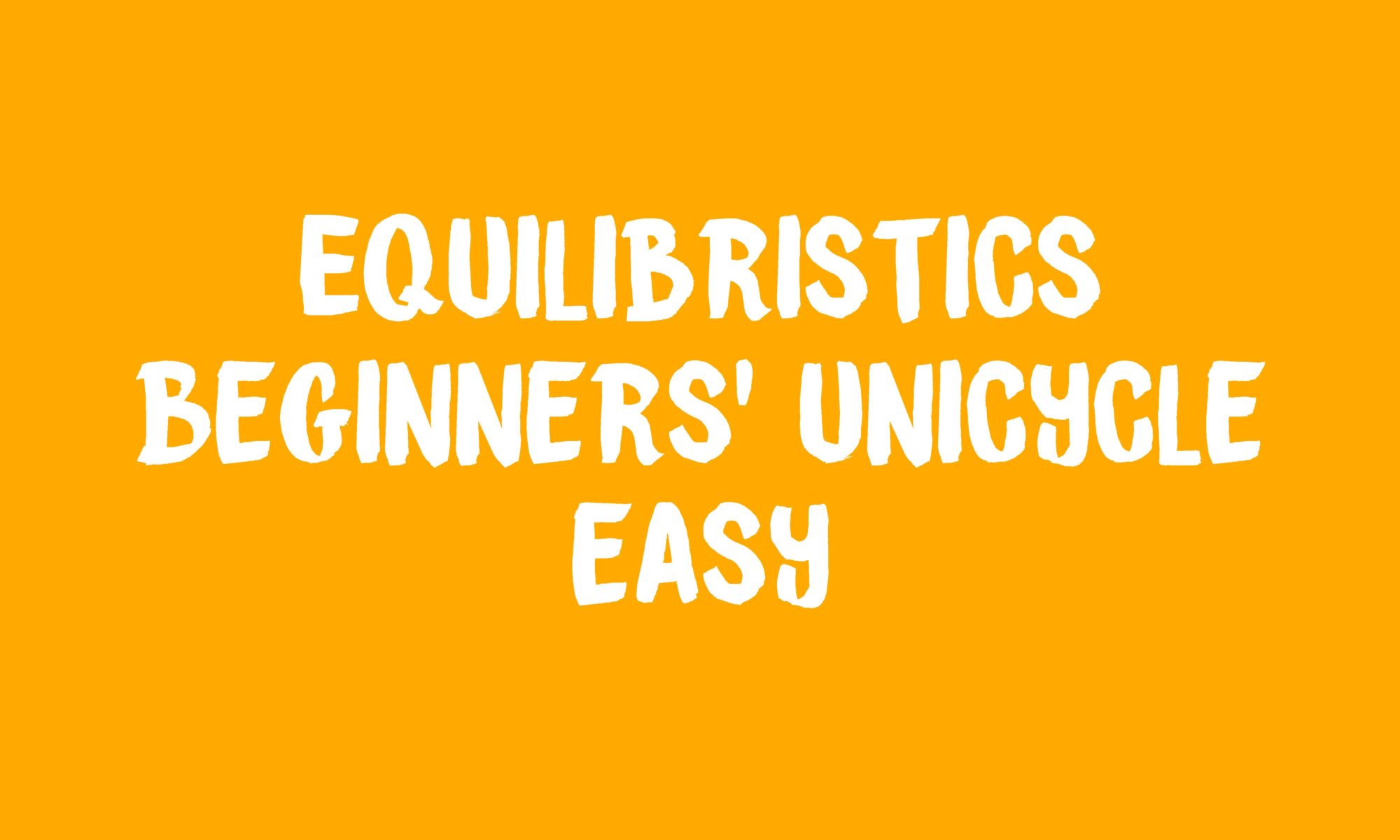 Beginners' unicycle banner