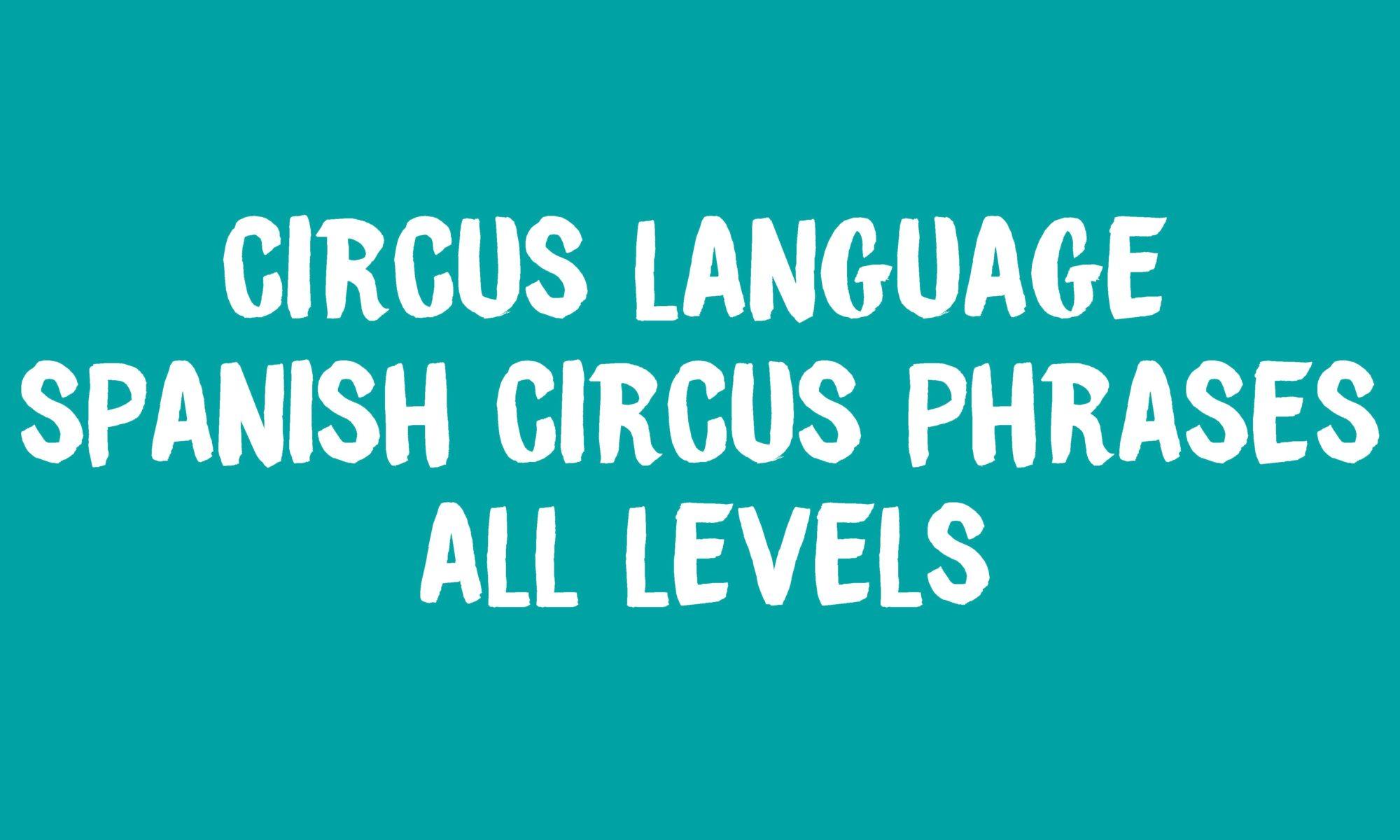 Language Spanish Circus Phrases Banner