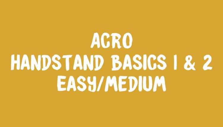 Acro Handstand Basics 1&2 Banner